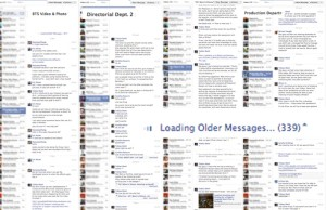 A collection of Facebook Group Messages. As you can see, with the 1st AD and 2nd AD alone, I wrote about 350 messages back and forth. I would estimate that there was 1000+ messages for the entire film.